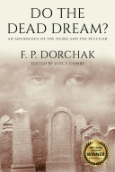 Do The Dead Dream? (© 2017, F. P. Dorchak and Lon Kirschner)